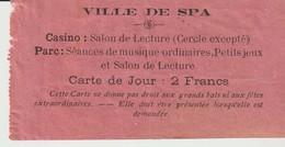 VILLE DE SPA - CASINO - SALON DE LECTURE - PARC - SÉANCES DE MUSIQUE - CARTE DU JOUR - 21 JUIN 1889 - TICKET - BILLET - - Biglietti D'ingresso