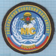 RUSSIA / Patch Abzeichen Parche Ecusson / KFOR UN Peacekeeping Mission Airborne In Kosovo. Special Forces - Blazoenen (textiel)