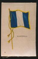 FLAGS OF ALL NATIONS  SOIE SUR PAPIER    8.5 X 5.5 CM    ===  GUATEMALA - Cigarette Cards