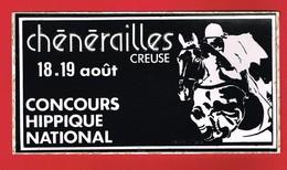 1 Autocollant CHENERAILLES CREUSE CONCOURS HIPPIQUE NATIONAL - Autocollants