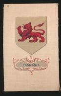 ARMS OF THE BRITISCH EMPIRE -  SOIE SUR PAPIER    8.5 X 5.5 CM    ===  TASMANIA - Cigarette Cards