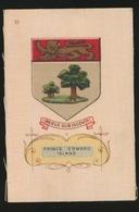 ARMS OF THE BRITISCH EMPIRE -  SOIE SUR PAPIER    8.5 X 5.5 CM    ===  PRINCE EDWARD ISLAND - Cigarette Cards