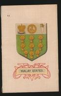 ARMS OF THE BRITISCH EMPIRE -  SOIE SUR PAPIER    8.5 X 5.5 CM    ===   MALAY STATES - Cigarette Cards
