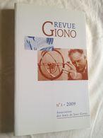 Revue Giono N°3 De 2009. Association Des Amis De Jean Giono - Provence - Alpes-du-Sud