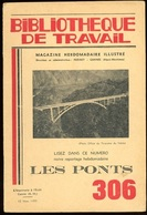 BT Bibliothèque De Travail N° 306 Les Ponts Pont D'Arc Vallouise Viaduc De Darne Roizonne Gabarit Grenoble Bry Sur Marne - Livres, BD, Revues