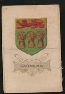ARMS OF THE BRITISCH EMPIRE -  SOIE SUR PAPIER    8.5 X 5.5 CM    ===   SASKATCHEWAN - Cigarette Cards