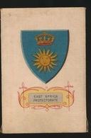 ARMS OF THE BRITISCH EMPIRE -  SOIE SUR PAPIER    8.5 X 5.5 CM    ===   EAST AFRICA PROTECTORATE - Cigarette Cards