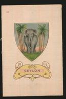 ARMS OF THE BRITISCH EMPIRE -  SOIE SUR PAPIER    8.5 X 5.5 CM    ===   CEYLON - Cigarettes
