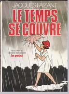 Le Temps Se Couvre - Jacques Faizant - Books, Magazines, Comics