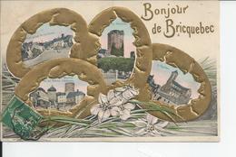 BRIQUEBEC   Bonjour De - Bricquebec
