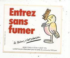 Autocollant ,  ENTREZ SANS FUMER ,le Tabac ,c'est Plus ça - Autocollants