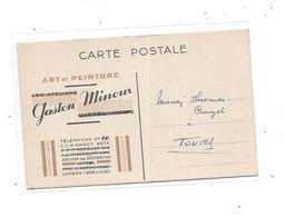 11137 - LYUNES - Carte Publicitaire ART Et PEINTURE, Gaston Minoux - Luynes