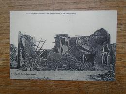 """"""" édition Cartes D'autrefois """" Albert , La Gendarmerie , """""""" Après Les Bombardement De Novembre 1914 """""""" - Albert"""