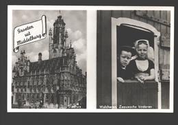 Middelburg - Groeten Uit Middelburg - Stadhuis - Walcheren, Zeeuwsche Kinderen - 1951 - Middelburg