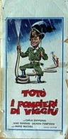 TOTO I POMPIERI DI VIGGIU' - Manifesti & Poster