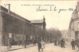 CPA Bourges Rue Parmentier Le Marché Couvert 18 Cher - Bourges