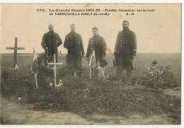 MILITARIA LA GRANDE GUERRE 14/18 : Tombes Françaises Sur La Route De VARREDDES à BARCY - War Cemeteries