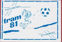 Sticker Autocollant Zaalvoetbal Tram 81 Etterbeek Football Soccer Futsal Adhesivo Aufkleber - Autocollants