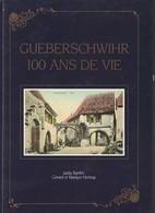 68 - GUEBERSCHWIHR 100 ANS DE VIE - Jacky Barbès - Gérard Et Malyse HERTZOG - Photographs