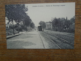 """édition Cartes D'autrefois """" Arpajon , Station Du Tramway à Vapeur """" Carte Animée """" - Arpajon"""
