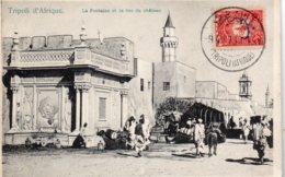 TRIPOLI  - La Fontaine Et La Rue Du Chateau - Ethiopia