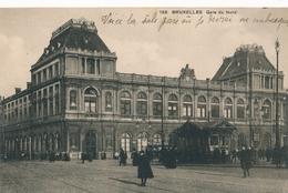 CPA - Belgique - Brussels - Bruxelles - Gare Du Nord - Spoorwegen, Stations