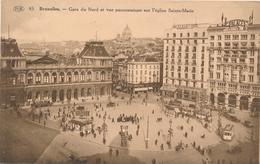 CPA - Belgique - Brussels - Bruxelles - Gare Du Nord Et Vue Panoramique - Spoorwegen, Stations