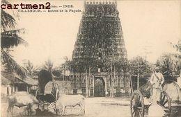 VILLENOUR ENTREE DE LA PAGODE INDE INDIA TEMPLE - Inde