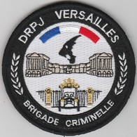 Écusson Police Judiciaire - Brigade Criminelle Versailles (78) - Police & Gendarmerie