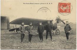 Nos Sous-officiers Aviateurs Pilotant Le R. E. P. - Beau Plan, CPA Peu Courante Ayant Circulé En 1915. - Aviateurs