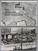 DE. BERLIJN. BERLIN ZERRISSEN DURCH MAUER UND STACHELDRAHT. 12 ECHTE PHOTOGRAPHIEN. - War, Military