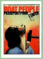 Carte Postale : Boat People, Passeport Pour L'enfer (film - Cinéma - Affiche) Illustration : Topor - Topor