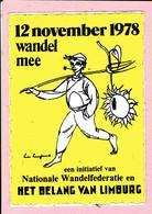 Sticker - 1978 - Wandel Mee Nat. Wandelfederatie En HET BELANG VAN LIMBURG - Autocollants
