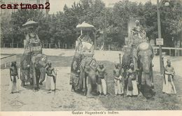 INDE INDIA ELEPHANT GUSTAV HAGENBECK'S INDIEN EXPOSITION COLONIALE ? ETHNIC ETHNOLOGIE - Indien
