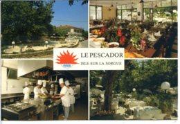 84800 L'ISLE SUR LA SORGUE - Hôtel-restaurant Le Pescador, Intérieur Et Extérieur, La Brigade - L'Isle Sur Sorgue