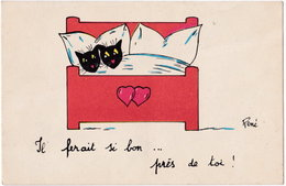 RENE. Il Ferait Si Bon Près De Toi (chats) - Illustrateurs & Photographes