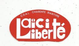 Autocollant, LAÏCITE  LIBERTE , C.D.A.L.  Charente Maritime - Autocollants
