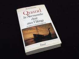 Michel Planchon  Quand La Normandie était Aux Vikings (1978) - Histoire