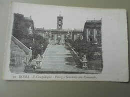 ITALIE LAZIO ROMA ROME IL CAMPIDOGLIO PALAZZO SENATORIO ORA COMMUNALE  PRECURSEUR - Roma (Rome)