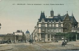 CPA - Belgique - Brussels - Bruxelles - Porte De Schaerbeek - St-Josse-ten-Noode - St-Joost-ten-Node
