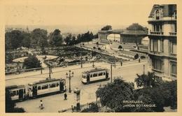 CPA - Belgique - Brussels - Bruxelles - Jardin Botanique - Tram - Forêts, Parcs, Jardins