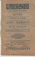ACTES AVANT ET APRES LA SAINTE COMMUNION - Mgr DE GIBERGUES - 21° EDITION - - Documentos Históricos