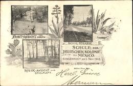 Cp Mexiko, Schule Der Deutschen Kolonie, 1903, Schulstraße - Mexico