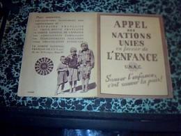 Document UNAC Tract Appel Des Nations Unies EN Faveur De L'enfance Annèe 1945 - Unclassified