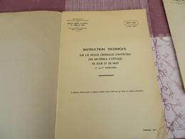 MAT 1862 - Instruction Technique Sur Les Règles Générales D'entretien Des Matériels D'optique De Jour Et De Nuit -240/05 - Books, Magazines, Comics