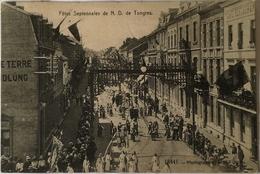 Tongeren - Tongres // Fetes Septennales De N. D. (straat Scene) 1911 - Tongeren