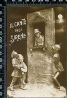 MH 16 - 1° GUERRA MONDIALE - IL CANTO DELLE SIRENE - D.M. 514 - FIRMATA RIZZI - NON CIRCOLATA - Humoristiques
