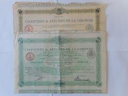 LOT De 2 Chantiers Et Ateliers De GIRONDE   1921 - Aandelen