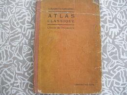 ATLAS GEOGRAPHIE SCHRADER ET GALLOUEDEC ATLAS CLASSIQUE 1928 - Books, Magazines, Comics