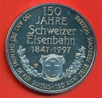 Suisse - 1997 - Médaille Commémorative Du 150 ème Anniversaire Des Chemins De Fer Suisses -Argent  Diamètre 33 Mm - Jetons & Médailles
